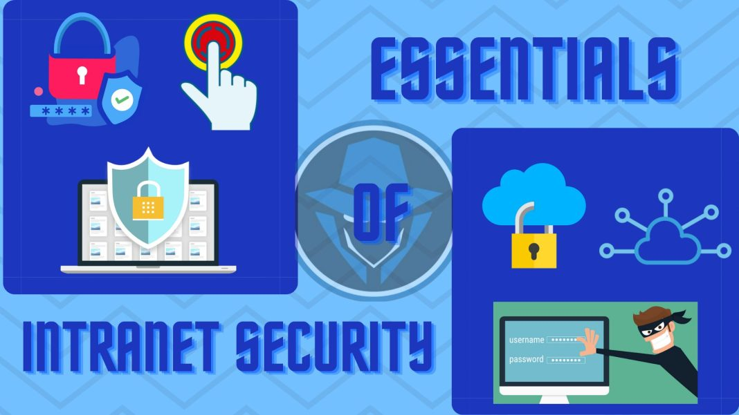 Essentials of Intranet Security
