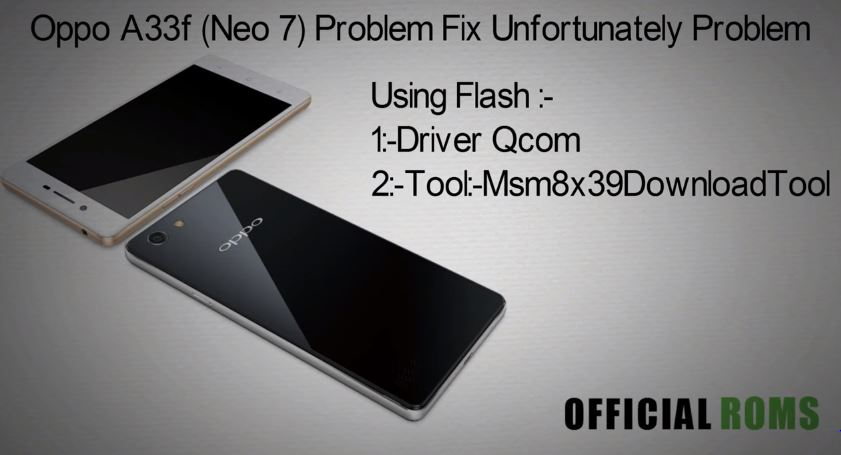Oppo A33F Neo 7 Stock Firmware ROM (Flash File)
