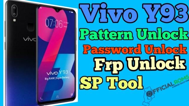 Vivo Y93 FRP Lock Remove Password, Pattern Unlock Using SP Flash