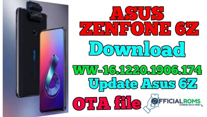 Download WW-16 1220 1906 174 Asus ZenFone 6 Software Update