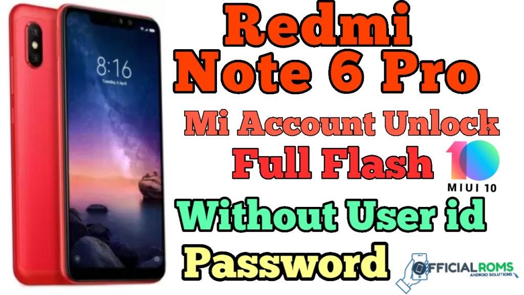 Redmi Note 6 Pro Flash File (Stock ROM)