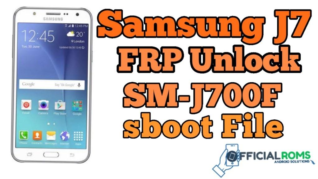 Samsung J7 FRP Unlock-SM-J700F ENG Boot File bypass Frp Unlock