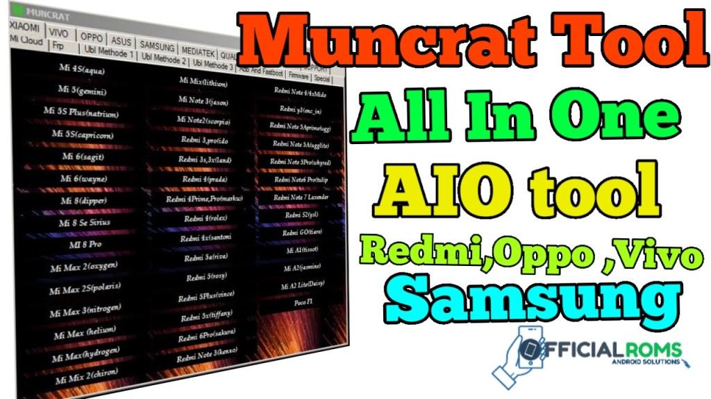 MUNCRAT All IN One AIO Tool V1.0 Redmi Oppo Vivo Samsung