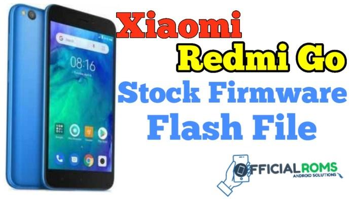 Xiaomi Redmi Go Stock Firmware (flash file)