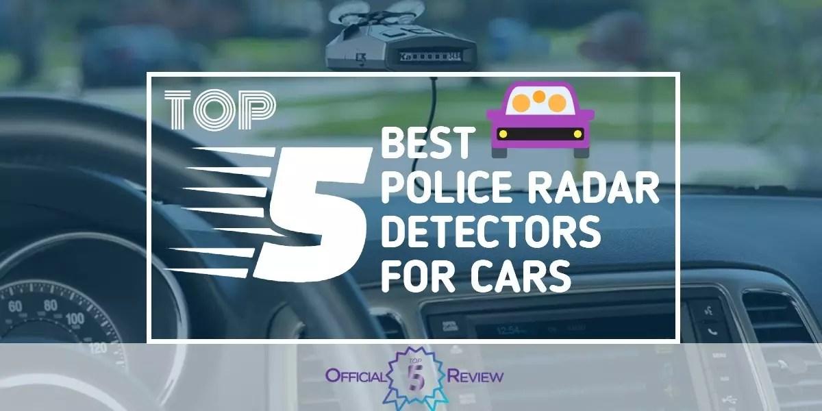 Are Radar Detectors Legal >> The 5 Best Police Radar Detectors For Cars [2020 Review]
