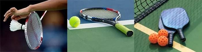 Badminton, Tennis and Pickleball