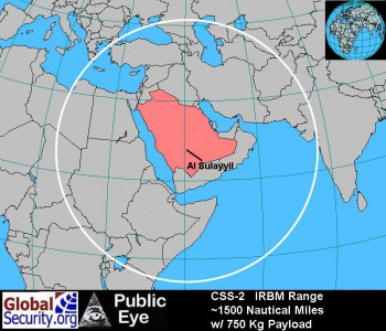 Range of Saudi CSS-2 missiles: ~1500 nautical miles with a 750 kg payload.