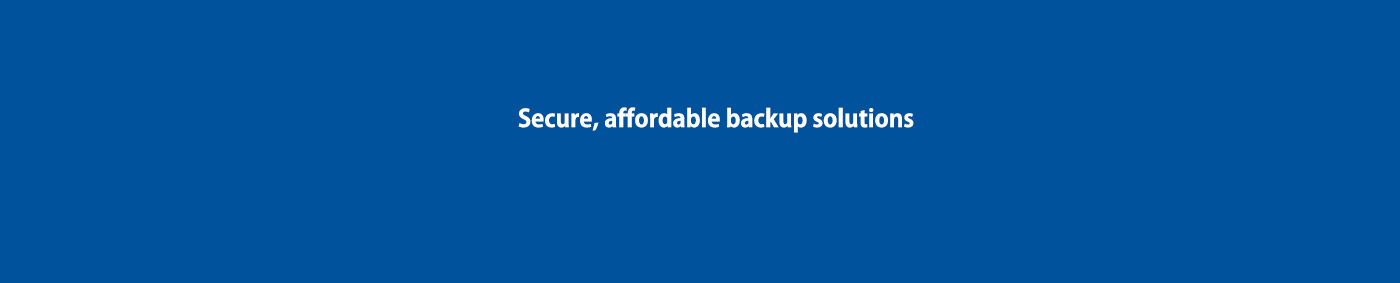 Secure Affordable Backup Solutions