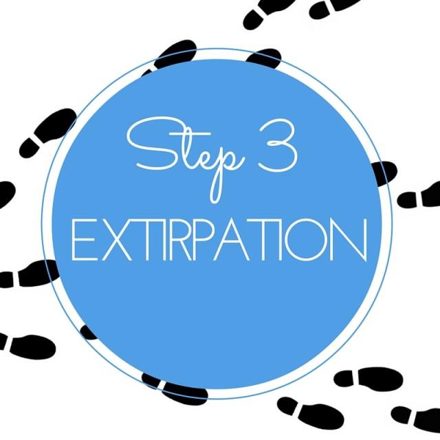 Step 3 extirpation