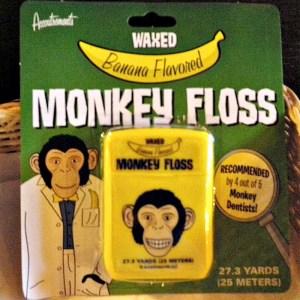 banana flavored monkey dental floss