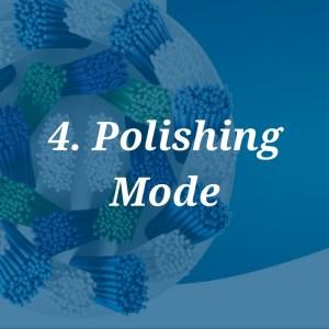 polishing mode