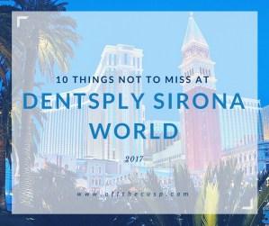 10 things not to miss at dentsply sirona world 2017