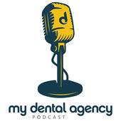 my dental agency podcast thumbnail