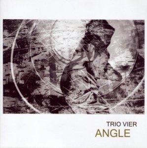 "Trio Vier: ""Angle"""