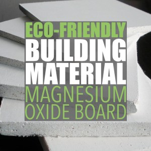 Magnesium oxide board is an eco-friendly drywall alternative made with naturally-occurring materials using an environmentally friendly process.