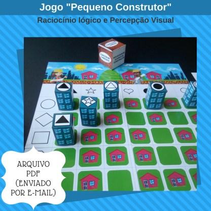 Jogo Pequeno Construtor contendo atividades de raciocinio lógico para imprimir.