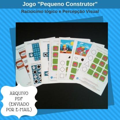 Jogo Pequeno Construtor com atividades de raciocinio logico para imprimir.
