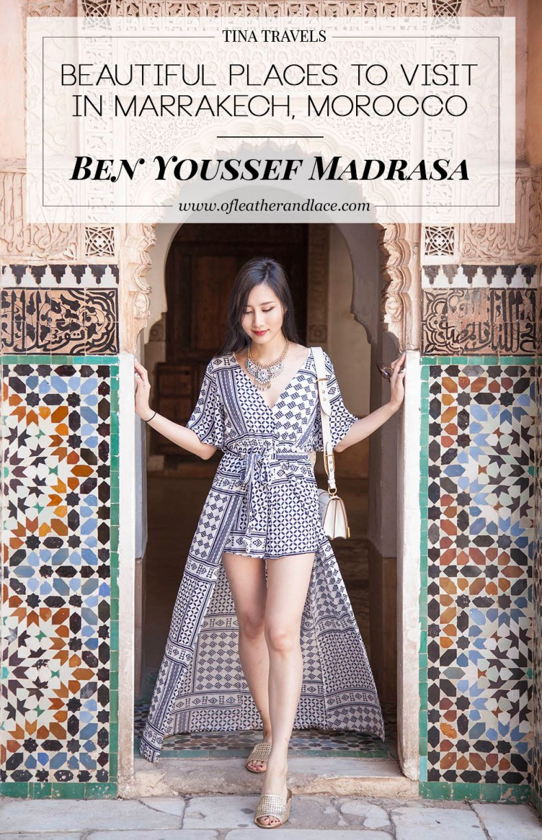 Visiting Ben Youssef Madrasa in Marrakesh, Morocco | Of Leather and Lace | A Fashion and Travel Blog by Tina Lee