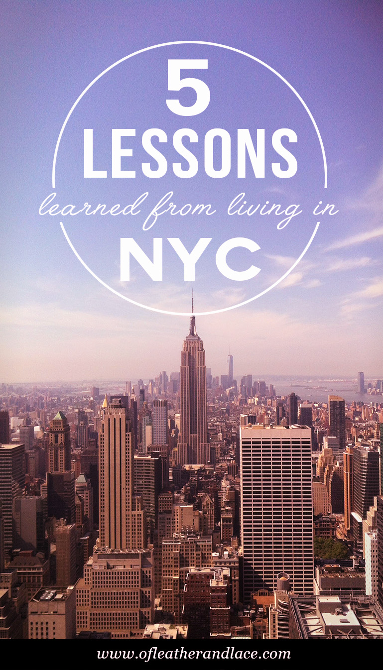 5 Lessons I Learned From 5 Years Of Living In New York