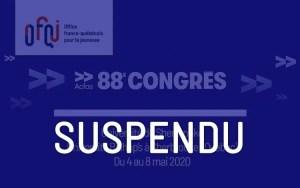 ACFAS 2020 - Suspendu
