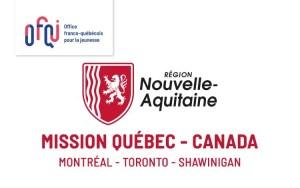 Mission Québec Canada Nouvelle Aquitaine 2020