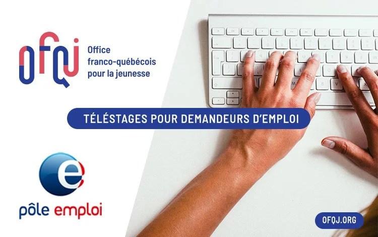 L'Office franco-québécois pour la jeunesse et Pôle emploi proposent des stages en télétravail avec le Québec