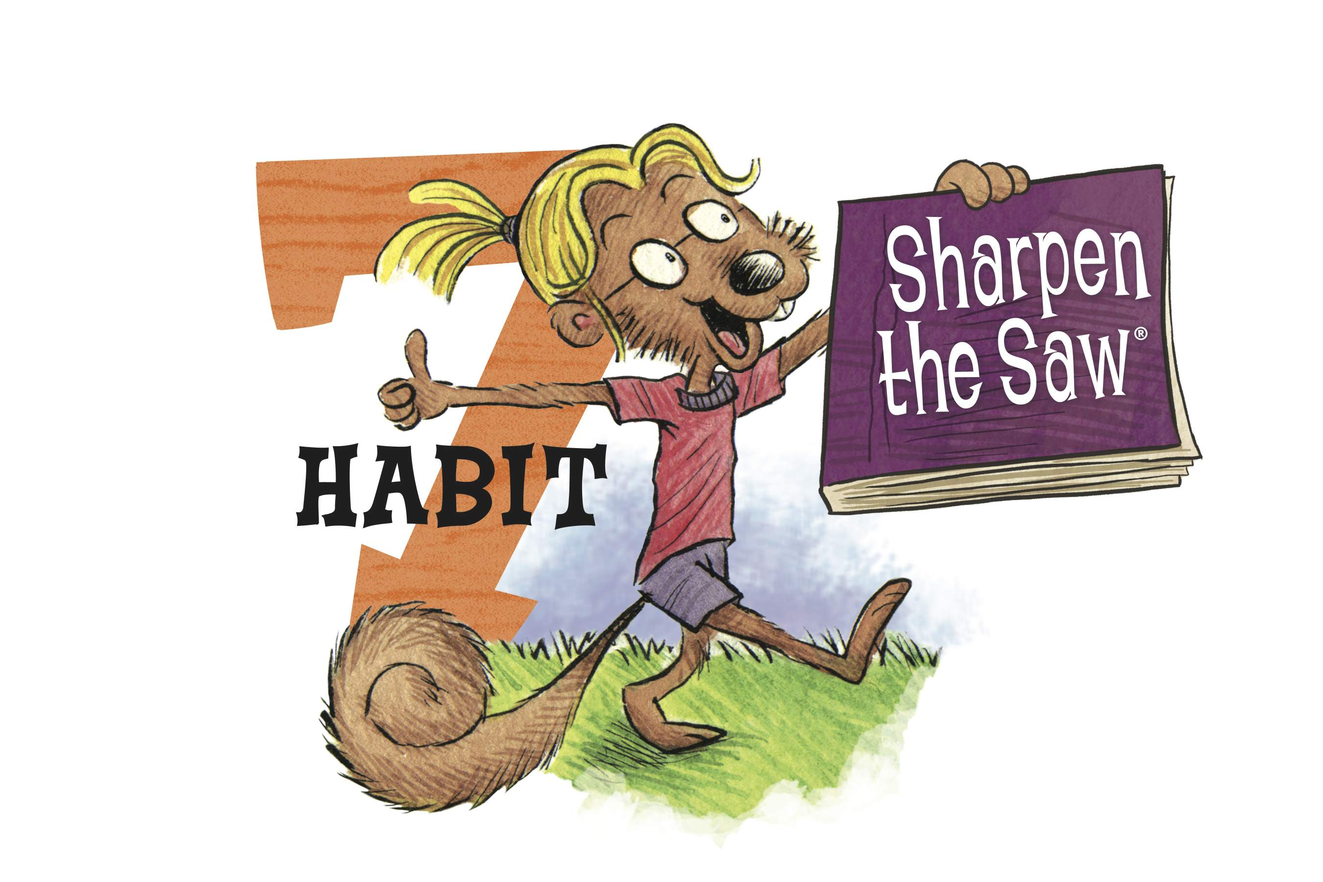 Habits Habit 7 Sharpen The Saw