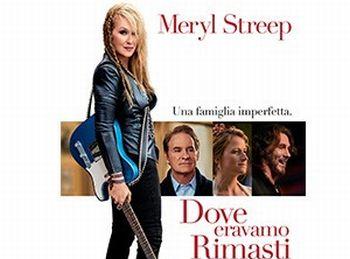 """Cinema: """"Dove eravamo rimasti"""" al Megaplex Stardust storia attuale con una Meryl Streepitosa"""