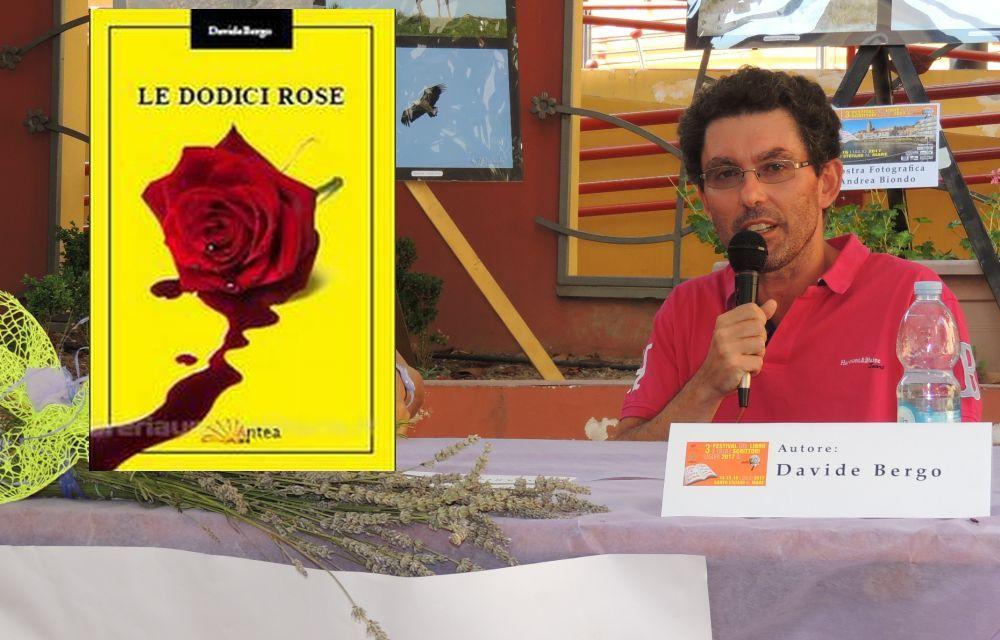 """""""Le dodici rose"""" un bel giallo del dianese Davide Bergo, scorrevole e ricco di colpi di scena"""