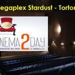 """Mercoledì a Tortona si va al Cinema con soli 2 euro: al Megaplex torna """"Cinema 2 Day."""" Dal pomeriggio"""