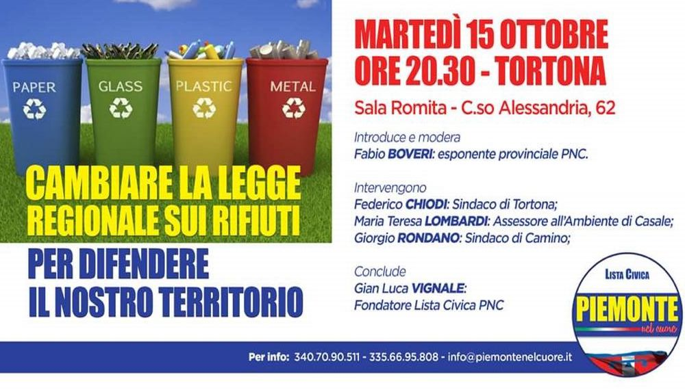 """Martedì a Tortona """"Piemonte nel Cuore"""" organizza un importante convegno per Cambiare la legge regionale sui rifiuti"""
