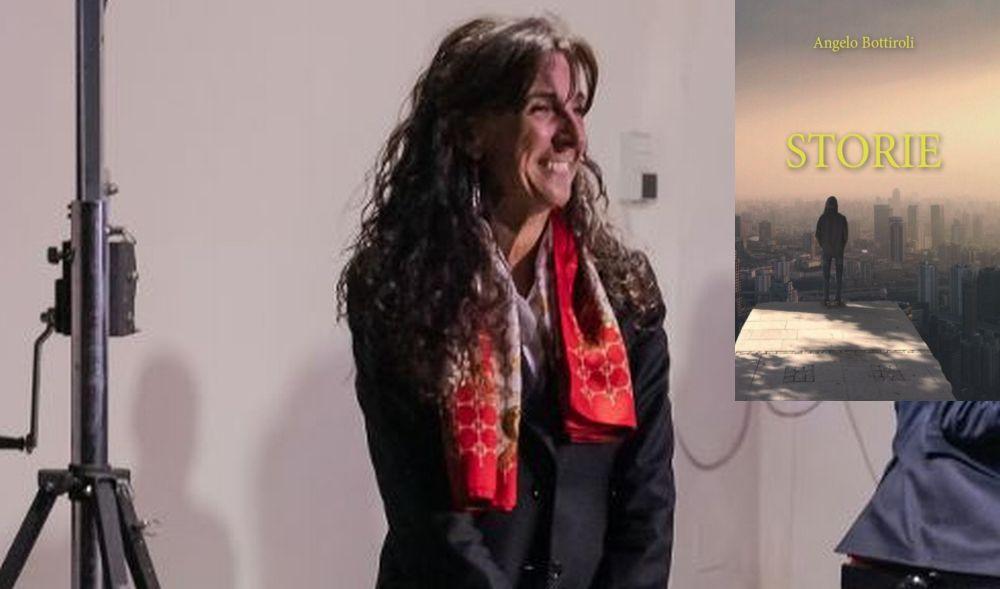"""Daniela Menditto: """"L'ultimo libro di Angelo Bottiroli ci fa immergere nelle storie della gente e mi è piaciuto"""""""