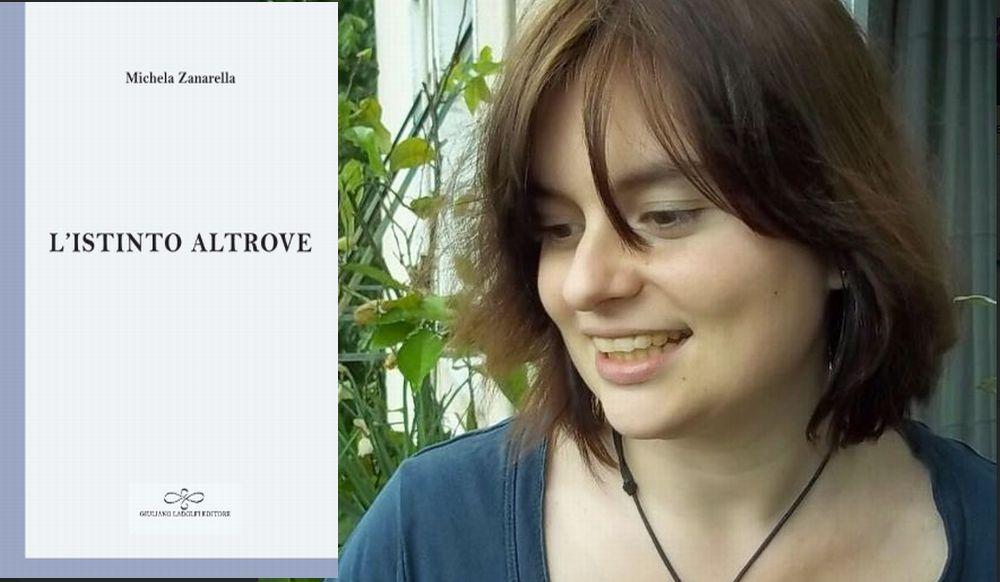 """Nel libro """"L'istinto altrove"""" Michela Zanarella parla di amore come concetto universale"""