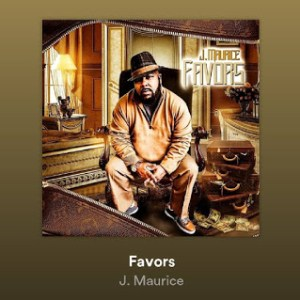 VIDEO: J. Maurice - Favors || @therealjmaurice