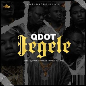 Audio + Video: Qdot – Jegele