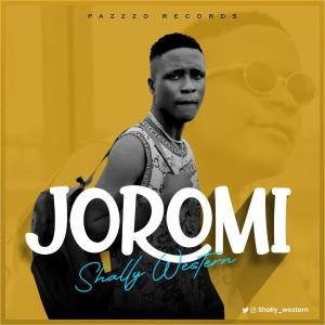 MUSIC: Shally Western – Joromi