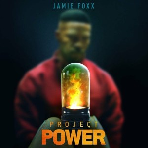 MOVIE: Project Power (2020)