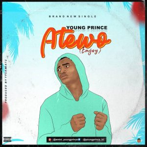 Young Prince – Atewo : Music Premiere