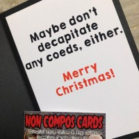 Non compos cards: New Serial Killer Designs for Xmas 2019