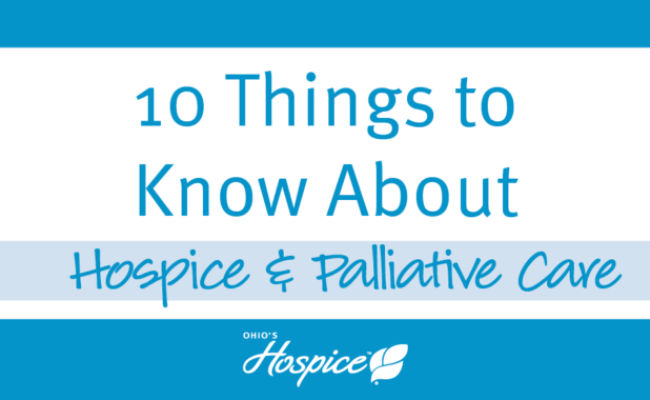10 Things To Know About Hospice Palliative Care Ohio S