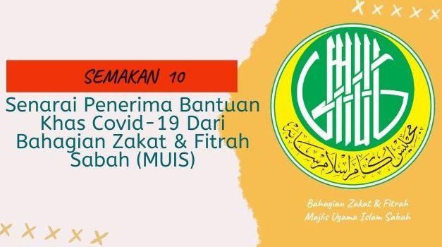 Bantuan COVID-19 Sabah :- Bahagian Zakat & Fitrah Majlis Ugama Islam Negeri Sabah (MUIS)