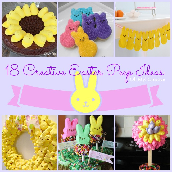 !8 Creative Easter Peep Ideas | OHMY-CREATIVE.COM