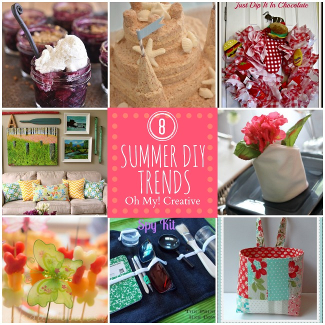 8 Summer DIY Trends - Oh My! Creative