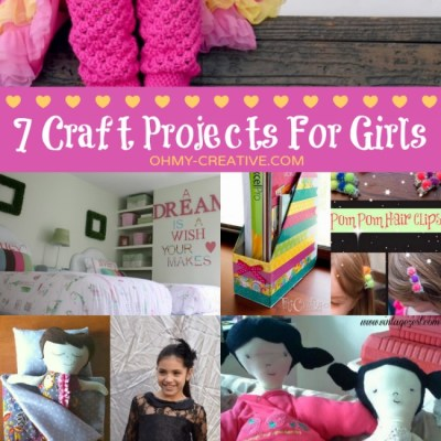 7 Craft Project For Girls