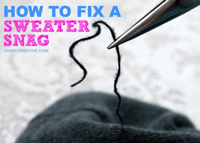 How To Fix A Sweater Snag