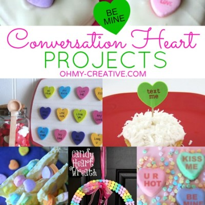 Valentine's Day Conversation Heart Projects