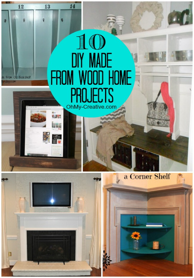 10 DIY Made From Wood Home Projects - Oh My Creative