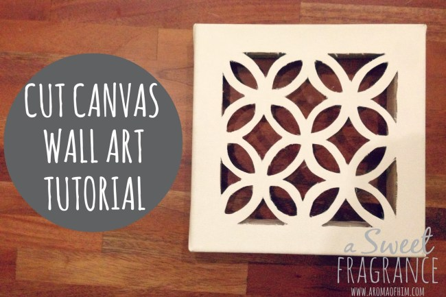 DIY Cut Canvas tutorial