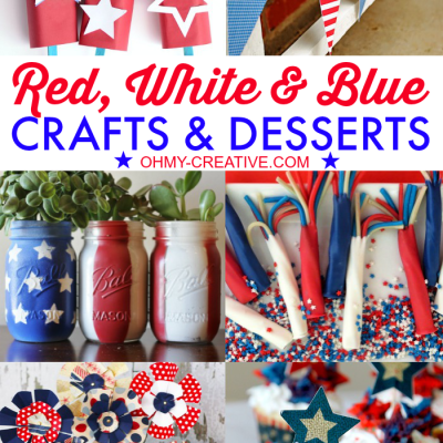 Red, White & Blue Crafts & Desserts