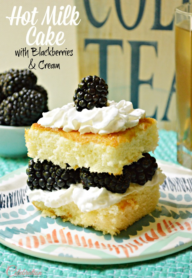 Hot Milk Cake with Blackberries & Cream